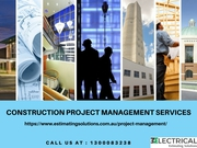 Looking for Professional Construction management services in Australia